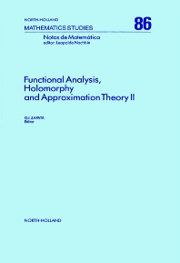 Functional Analysis, Holomorphy and Approximation Theory II - 1st Edition - ISBN: 9780444868459, 9780080871974