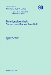 Functional Analysis: Surveys and Recent Results III - 1st Edition - ISBN: 9780444868664, 9780080872018