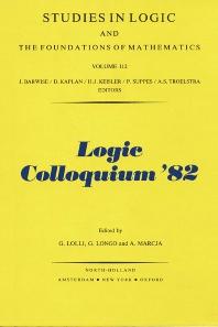 Logic Colloquium '82 - 1st Edition - ISBN: 9780444868763, 9780080960388