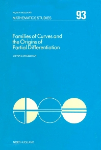 Families of Curves and the Origins of Partial Differentiation - 1st Edition - ISBN: 9780444868978, 9780080872049