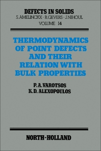 Thermodynamics of Point Defects and Their Relation with Bulk Properties - 1st Edition - ISBN: 9780444869449, 9781483290621