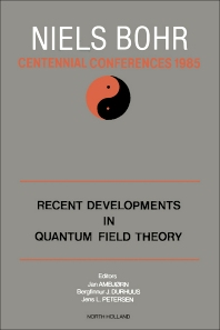Recent Developments in Quantum Field Theory - 1st Edition - ISBN: 9780444869784, 9780444598394
