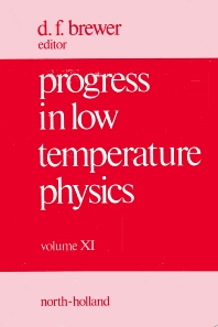 Progress in Low Temperature Physics - 1st Edition - ISBN: 9780444870407, 9780080873060