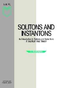 Solitons and Instantons, 1st Edition,R. Rajaraman,ISBN9780444870476