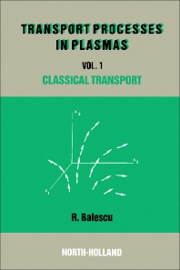 Classical Transport Theory - 1st Edition - ISBN: 9780444870919, 9781483294551