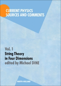 String Theory in Four Dimensions - 1st Edition - ISBN: 9780444871008, 9780444596055