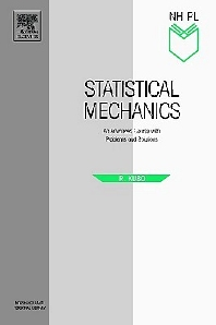 Statistical Mechanics, 1st Edition,R. Kubo,H. Ichimura,T. Usui,N. Hashitsume,ISBN9780444871039