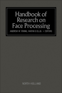 Handbook of Research on Face Processing - 1st Edition - ISBN: 9780444871435, 9781483290652