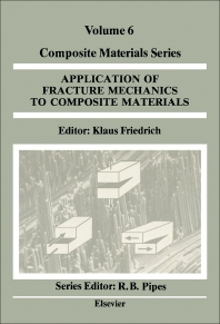 Application of Fracture Mechanics to Composite Materials - 1st Edition - ISBN: 9780444872869, 9780444597212