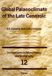 Global Palaeoclimate of the Late Cenozoic - 1st Edition - ISBN: 9780444873095, 9780080868530
