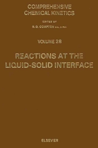 Reactions at the Liquid-Solid Interface - 1st Edition - ISBN: 9780444873637, 9780080868226