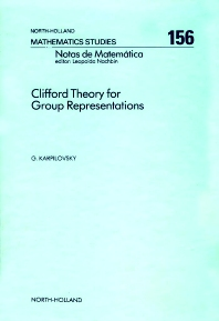 Clifford Theory for Group Representations - 1st Edition - ISBN: 9780444873774, 9780080872674