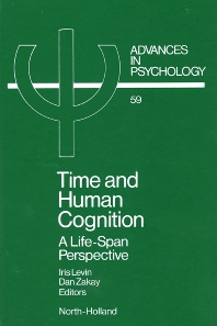 Time and Human Cognition - 1st Edition - ISBN: 9780444873798, 9780080867137