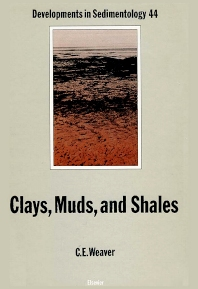 Clays, Muds, and Shales - 1st Edition - ISBN: 9780444873811, 9780080869582