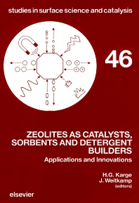 Zeolites as Catalysts, Sorbents and Detergent Builders - 1st Edition - ISBN: 9780444873835, 9780080887418