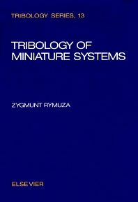 Cover image for Tribology of Miniature Systems