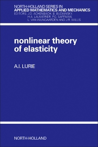 Non-Linear Theory of Elasticity - 1st Edition - ISBN: 9780444874399, 9780444597236
