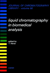 Liquid Chromatography in Biomedical Analysis - 1st Edition - ISBN: 9780444874511, 9780080858579