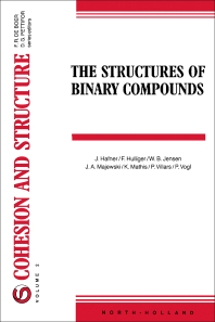 The Structures of Binary Compounds - 1st Edition - ISBN: 9780444874788, 9781483290768
