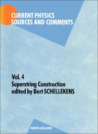 Superstring Construction - 1st Edition - ISBN: 9780444874924, 9780444596079