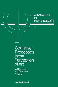Cognitive Processes in the Perception of Art - 1st Edition - ISBN: 9780444875013, 9780080866734