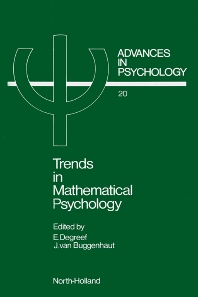 Trends in Mathematical Psychology - 1st Edition - ISBN: 9780444875129, 9780080866741