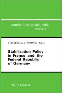 Stabilization Policy in France and the Federal Republic of Germany - 1st Edition - ISBN: 9780444875297, 9781483290775