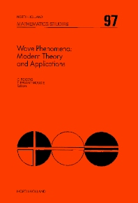 Wave Phenomena: Modern Theory and Applications - 1st Edition - ISBN: 9780444875860, 9780080872087