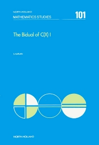 The Bidual of C(X) I - 1st Edition - ISBN: 9780444876317, 9780080872124