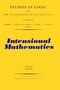 Intensional Mathematics - 1st Edition - ISBN: 9780444876324, 9780080880044