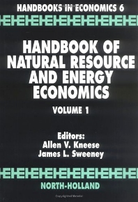 Handbook of Natural Resource and Energy Economics, 1st Edition,A.V. Kneese,J. Sweeney,ISBN9780444876447