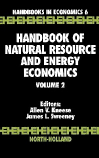 Handbook of Natural Resource and Energy Economics - 1st Edition - ISBN: 9780444876454, 9780080933788