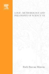 Logic, Methodology and Philosophy of Science VII - 1st Edition - ISBN: 9780444876560, 9780080960395