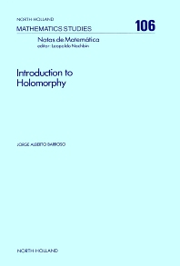 Introduction to Holomorphy - 1st Edition - ISBN: 9780444876669, 9780080872179