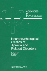 Neuropsychological Studies of Apraxia and Related Disorders - 1st Edition - ISBN: 9780444876690, 9780080866772