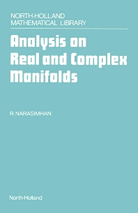 Analysis on Real and Complex Manifolds, 2nd Edition,R. Narasimhan,ISBN9780444877765