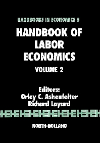 Handbook of Labor Economics - 1st Edition - ISBN: 9780444878571, 9780080933818