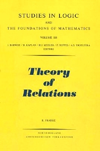Theory of Relations - 1st Edition - ISBN: 9780444878656, 9780080960418
