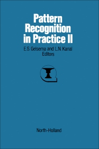 Pattern Recognition in Practice II - 1st Edition - ISBN: 9780444878779, 9780444599223