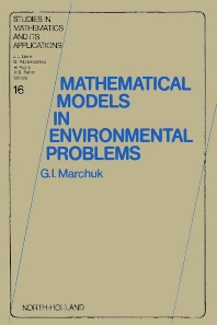 Mathematical Models in Environmental Problems - 1st Edition - ISBN: 9780444879653, 9780080875378