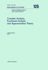 Complex Analysis, Functional Analysis and Approximation Theory