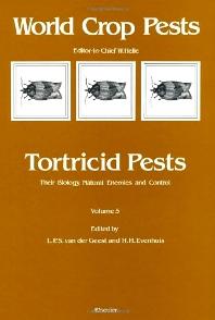 Tortricid Pests, 1st Edition,L.P.S. van der Geest,H.H. Evenhuis,ISBN9780444880000