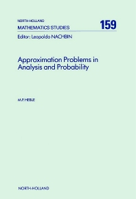 Approximation Problems in Analysis and Probability - 1st Edition - ISBN: 9780444880215, 9780080872704