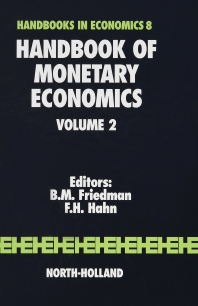 Handbook of Monetary Economics, 1st Edition,ISBN9780444880260