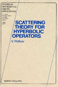 Cover image for Scattering Theory for Hyperbolic Operators