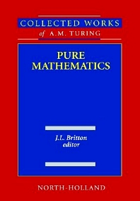 Pure Mathematics, 1st Edition,J.L. Britton,ISBN9780444880598