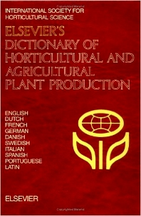 Elsevier's Dictionary of Horticultural and Agricultural Plant Production, 1st Edition,Jason Hort, The Ministry of Agriculture, N,ISBN9780444880628