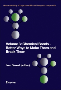 Cover image for Chemical Bonds - Better Ways to Make Them and Break Them