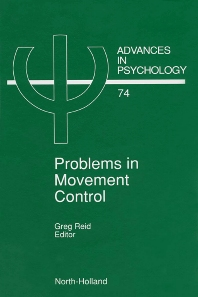 Problems in Movement Control - 1st Edition - ISBN: 9780444880932, 9780080867281