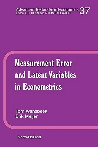 Book Series: Measurement Error and Latent Variables in Econometrics